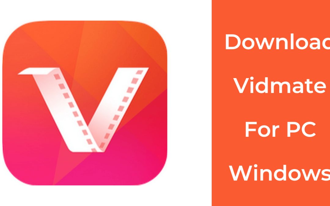 How to Install Vidmate app on PC? (Complete Guide)
